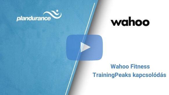 Wahoo Fitness – TrainingPeaks kapcsolódás