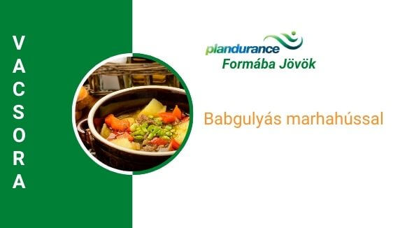 Babgulyás marhahússal vacsora recept