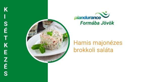 Hamis majonézes brokkoli saláta kisétkezés recept
