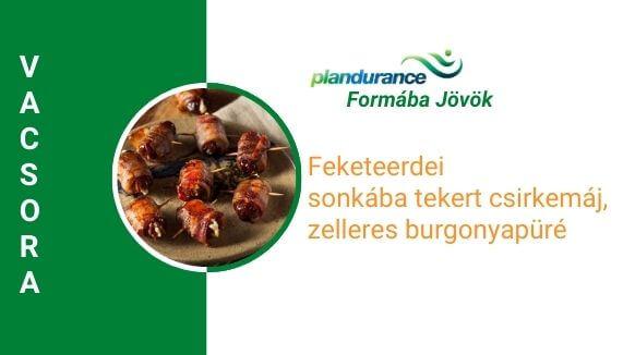 Feketeerdei sonkába tekert csirkemáj, zelleres burgonyapüré vacsora recept