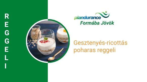 Gesztenyés-ricottás poharas reggeli recept