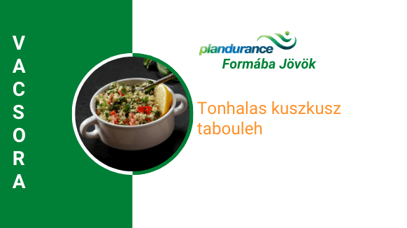 Tonhalas kuszkusz tabouleh Vacsora