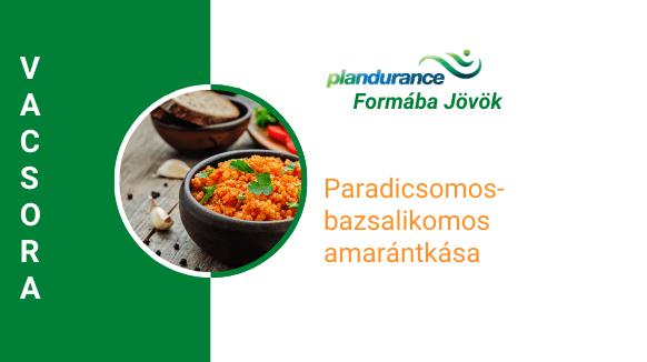 Paradicsomos-bazsalikomos amarántkása Vacsora