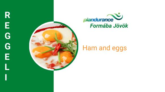 Ham and eggs Reggeli