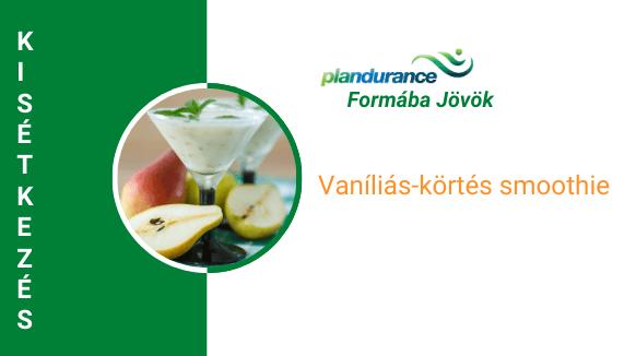 Vaníliás-körtés smoothie Kisétkezés
