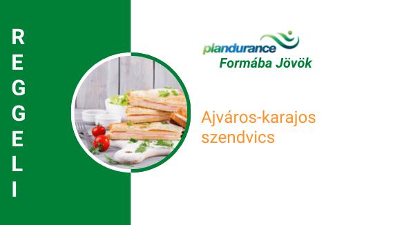 Ajváros karajos szendvics Reggeli