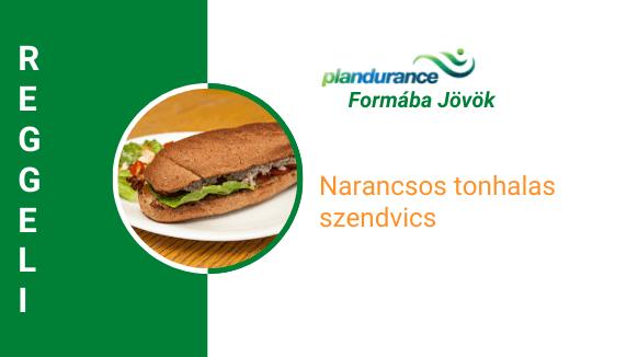 Narancsos tonhalas szendvics Reggeli