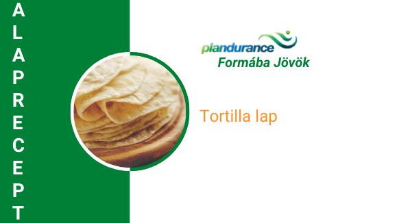 Tortilla lap Alaprecept