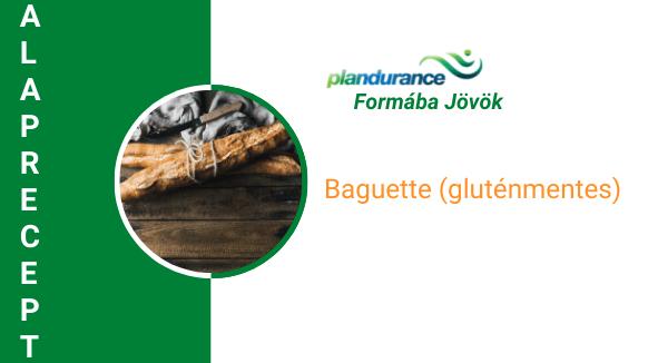 Baguette (gluténmentes) Alaprecept
