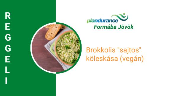Brokkolis köleskása (vegán) Reggeli